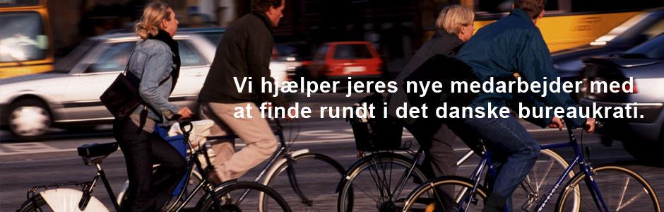 Vi hjaelper jeres nye medarbejder med at finde rundt i det danske bureaukrati